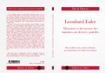 David MASCRÉ. Leonhard Euler : théoricien et découvreur des équations aux dérivées partielles. 112 p.