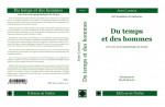 Jean CAMBIER. Du temps et des hommes, vers une neuropsychologie du temps. 302 pages.