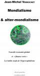 Jean-Michel VERNOCHET. Mondialisme et alter-mondialisme. 15 pages.