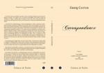 David MASCRE. Georg Cantor, Correspondance, tome 1 (texte établi, annoté, présenté et traduit par David MASCRE). 106 pages.