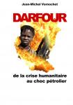 Jean-Michel VERNOCHET. Darfour, de la crise humanitaire au choc pétrolier.